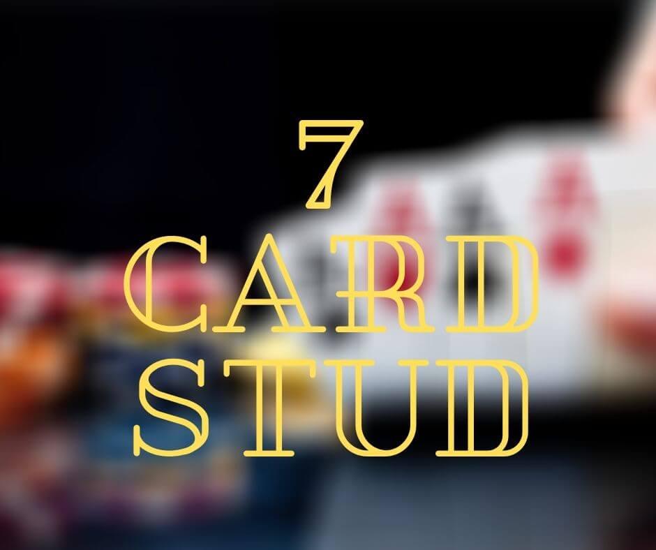 7 card stud poker